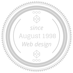 August	1998 Web design since